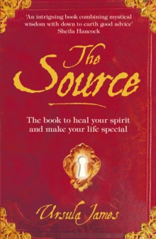 The Source : A Manual of Everyday Magic, Paperback