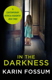 In the Darkness : An Inspector Sejer Novel, Paperback