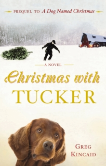 Christmas with Tucker, Paperback