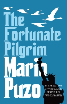 The Fortunate Pilgrim, Paperback