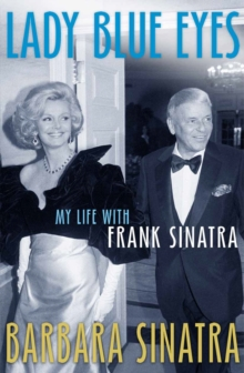 Lady Blue Eyes : My Life with Frank Sinatra, Paperback