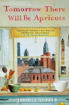 Tomorrow There Will be Apricots, Paperback