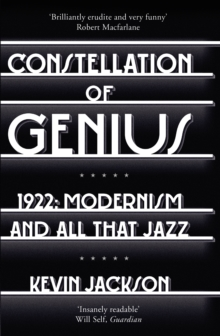 Constellation of Genius : 1922: Modernism and All That Jazz, Paperback