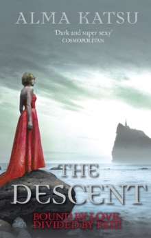 The Descent : (Book 3 of the Immortal Trilogy), Paperback