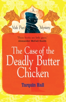 The Case of the Deadly Butter Chicken, Paperback Book