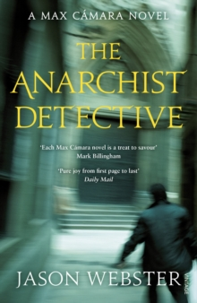 The Anarchist Detective : (Max Camara 3), Paperback