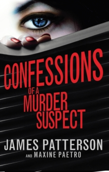 Confessions of a Murder Suspect : (Confessions 1), Paperback