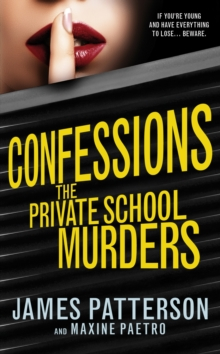 Confessions: The Private School Murders : (Confessions 2), Hardback Book