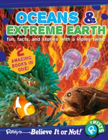 Ripley's Believe it or Not! Oceans and Extreme Earth, Paperback