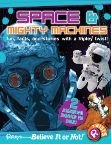 Ripley's Believe It or Not! Space and Mighty Machines, Paperback