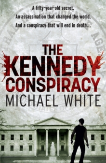 The Kennedy Conspiracy, Paperback Book