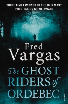 The Ghost Riders of Ordebec : A Commissaire Adamsberg Novel, Paperback