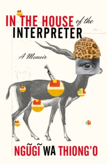 In the House of the Interpreter : A Memoir, Paperback