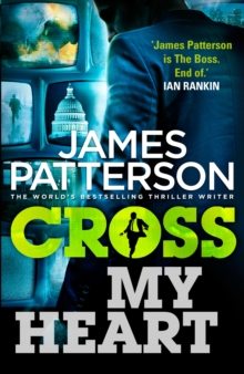 Cross My Heart : (Alex Cross 21), Paperback