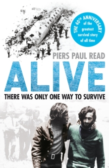 Alive : The True Story of the Andes Survivors, Paperback