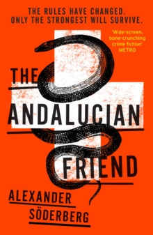 The Andalucian Friend : The First Book in the Brinkmann Trilogy, Paperback Book