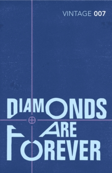 Diamonds are Forever : James Bond 007, Paperback