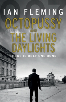 Octopussy & The Living Daylights : James Bond 007, Paperback