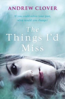 The Things I'd Miss, Paperback