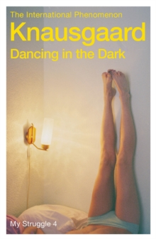Dancing in the Dark : My Struggle, Paperback Book