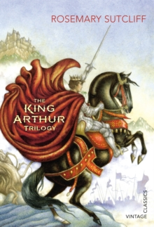 The King Arthur Trilogy, Paperback