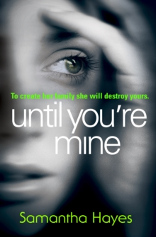 Until You're Mine, Paperback