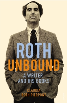 Roth Unbound, Paperback