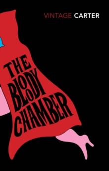 The Bloody Chamber and Other Stories, Paperback