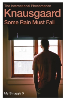 Some Rain Must Fall : My Struggle, Paperback