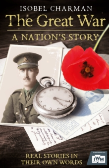 The Great War : A Nation's Story, Paperback