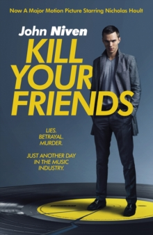 Kill Your Friends, Paperback