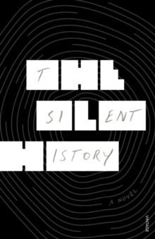 The Silent History, Paperback