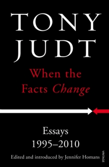 When the Facts Change : Essays 1995 - 2010, Paperback Book