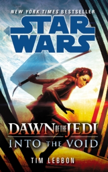 Star Wars: Dawn of the Jedi: into the Void, Paperback