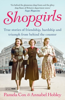 Shopgirls : True Stories of Friendship, Hardship and Triumph from Behind the Counter, Paperback