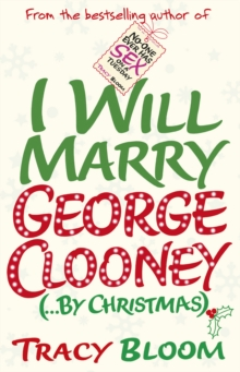 I Will Marry George Clooney (by Christmas), Paperback