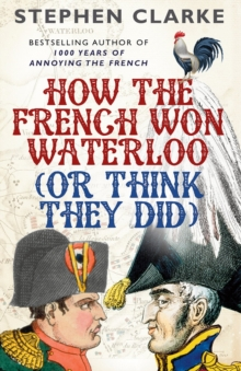 How the French Won Waterloo - or Think They Did, Paperback