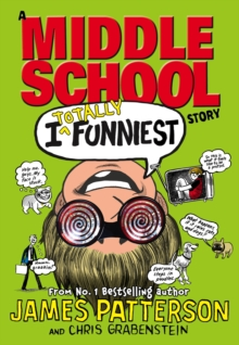 I Totally Funniest: A Middle School Story, Hardback