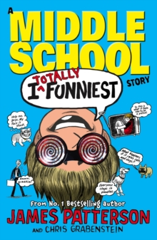 I Totally Funniest: A Middle School Story, Paperback