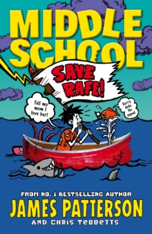 Middle School: Save Rafe!, Paperback