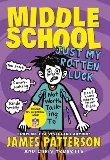 Middle School: Just My Rotten Luck, Hardback