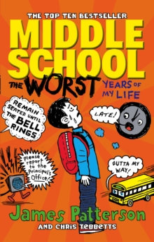 Middle School: the Worst Years of My Life, Paperback