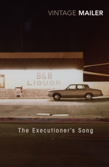 The Executioner's Song, Paperback