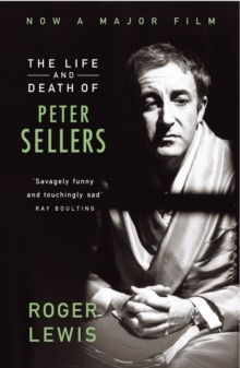 The Life and Death of Peter Sellers, Paperback