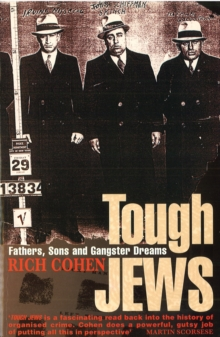 Tough Jews : Father, Sons and Gangster Dreams, Paperback