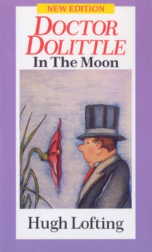 Dr. Dolittle in the Moon, Paperback