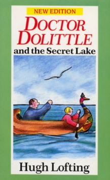 Dr. Dolittle and the Secret Lake, Paperback Book