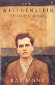 Ludwig Wittgenstein : The Duty of Genius, Paperback