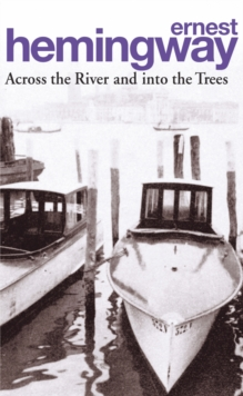 Across the River and into the Trees, Paperback