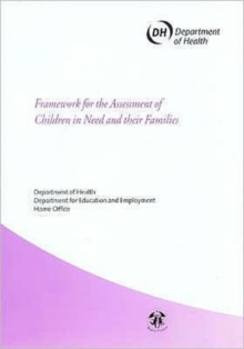 Framework for the Assessment of Children in Need and Their Families, Paperback